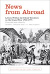 News from Abroad: Letters Written by British Travellers on the Grand Tour, 1728-71 - James T. Boulton, T. O. McLoughlin