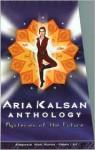 Aria Kalsan Anthology - Jon Wilheim, David Sklar, Shannon Muir, Jon Wilheim