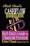 Cashflow Quadrant: Rich Dad's Guide to Financial Freedom - Robert T. Kiyosaki, Sharon Lechter, Sharon L. Lechter