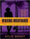 Waking Nightmare (Mindhunters #1) - Kylie Brant