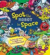 Spot the Robot in Space - Joëlle Dreidemy