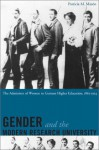 Gender and the Modern Research University: The Admission of Women to German Higher Education, 1865-1914 - Patricia Mazon