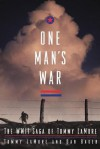 One Man's War: The WWII Saga of Tommy LaMore - Tommy Lamore, Dan Baker