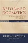 Reformed Dogmatics Volume 3 : Sin & Salvation in Christ - Herman Bavinck, John Bolt, John Vriend