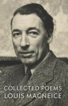 Louis MacNeice: Collected Poems - Louis MacNeice