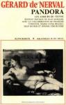 Pandora; Les Amours De Vienne - Gérard de Nerval