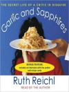 Garlic and Sapphires (Audio) - Ruth Reichl
