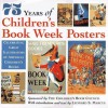 75 Years of Children's Book Week Posters - Leonard S. Marcus
