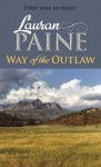 Way of the Outlaw - Lauran Paine