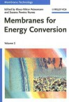 Membrane Technology: Volume 2: Membranes for Energy Conversion (Membranes) - Suzana Pereira Nunes