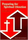 Preparing for Spiritual Direction - Jean Laplace
