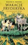 Wakacje Fryderyka czyli wielka wyprawa na południe - Walter R. Brooks, Kurt Wiese, Stanisław Kroszczyński