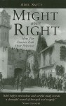 Might Over Right: How The Zionists Took Over Palestine - Adel Safty