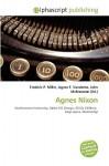 Agnes Nixon - Frederic P. Miller, Agnes F. Vandome, John McBrewster