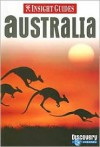 Insight Guides: Australia - Joanna Potts, Alyse Dar, Brian Bell, Insight Guides