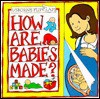 How Are Babies Made? - Alastair Smith