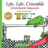 Lyle, Lyle, Crocodile Storybook Treasury - Bernard Waber