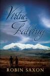 By Virtue, Falling - Robin Saxon