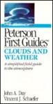 Peterson First Guide to Clouds and Weather - John A. Day, Roger Tory Peterson, Vincent J. Schaefer