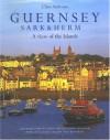 Guernsey, Sark & Herm: A View of the Islands - Dallas Masterton, Chris Andrews, John Foley, Dallas Masterson
