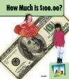How Much Is $100.00? - Carey Molter