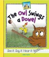 The Owl Swings a Dowel - Anders Hanson