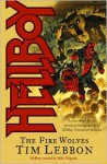 Hellboy: The Fire Wolves - Tim Lebbon, Duncan Fegredo
