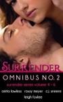 Surrender Series Omnibus No. 2 - Anita Lawless, Roxxy Meyer, C.J. Sneere, Leigh Foxlee