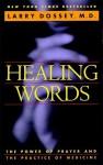 Healing Words - Larry Dossey