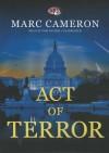 Act of Terror - Marc Cameron, Tom Weiner