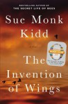 The Invention of Wings: A Novel (Oprah's Book Club 2.0) - Sue Monk Kidd