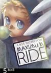 Maximum Ride:The Manga, Vol. 5 - James Patterson