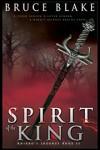 Spirit of the King - Bruce Blake