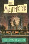 The Method - Paul Robert Walker