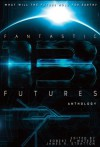 Fantastic Futures 13 (Padwolf 13) - Bud Sparhawk, C.J. Henderson, CL Werner, Danielle Ackley-McPhai, James Chambers, John L. French, Patrick Thomas, Robert E. Waters, KT Pinto, Kevin DiVico, Stuart Jaffe, Paul Popiel, Jeff Young