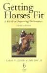 Getting Horses Fit - Sarah Pilliner, Zoe Davies