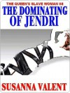 The Dominating of Jendri [The Queen's Slavewoman #8] - Susanna Valent