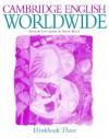 Cambridge English Worldwide, Workbook Three - Andrew Littlejohn, Diana Hicks