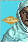 Women of Afghanistan - Isabelle Delloye, Marjolijn De Jager