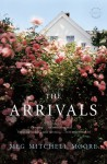 The Arrivals - Meg Mitchell Moore