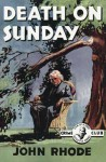 Death on Sunday - John Rhode