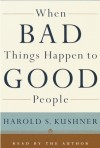 When Bad Things Happen to Good People (Audio) - Harold S. Kushner