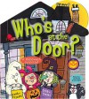 Who's at the Door? - Smart Kids Publishing, Ron Berry, Chris Sharp