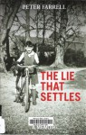 The Lie That Settles - Peter Farrell