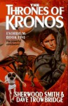 The Thrones of Kronos - Sherwood Smith, Dave Trowbridge