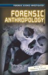 Forensic Anthropology - Rebecca Stefoff