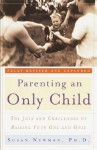 Parenting an Only Child - Susan Newman