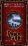 Der Ring Der Zeit Roman ; [Die Elderland Saga] - Helmut W Pesch, Helmut W. Pesch