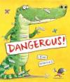 Dangerous! - Tim Warnes