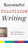 Successful Television Writing - Lee Goldberg